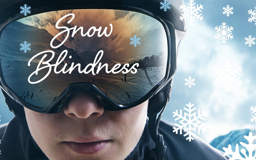 da6831448bd Preventing Snow Blindness